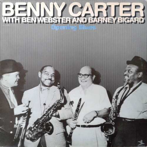 Opening Blues - Benny Carter - 16.39