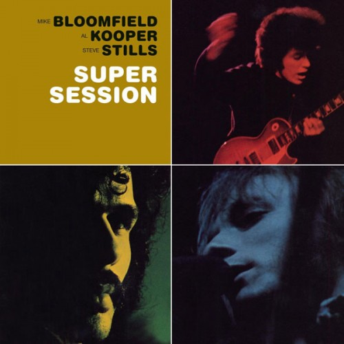 Super Session - Bloomfield, Al Kooper, Stills - 45.08