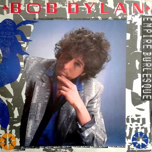 Empire Burleske - Bob Dylan - 36.89