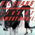 Live at Sweet Basil - Gil Evans - 36.89