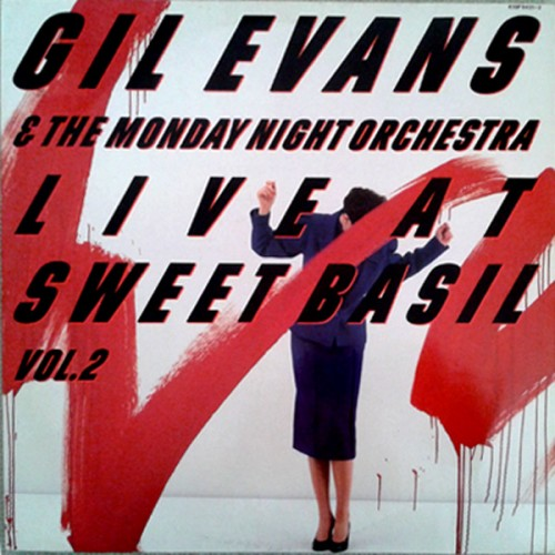 Live at Sweet Basil 2 - Gil Evans - 36.89