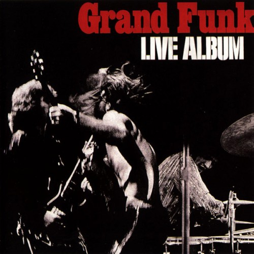 Live album - Grand Funk - 28.69