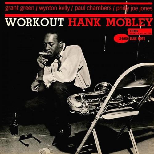 Workout - Hank Mobley - 24.59