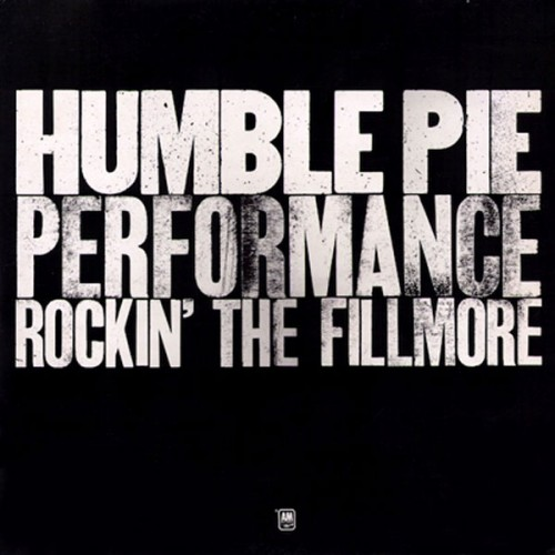 Performance Rockin The Fillmore - Humble Pie - 34.43