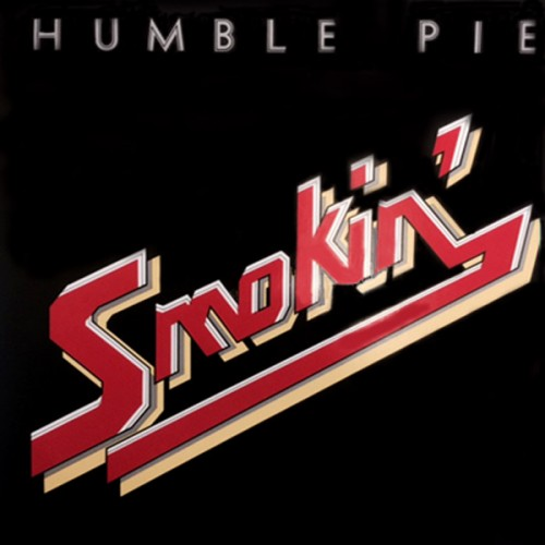 Smokin - Humble Pie - 14.75