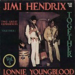 Together (Lonnie Youngblood) - Jimi Hendrix - 12.30