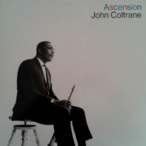 Ascension - John Coltrane - 40.98