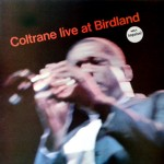Coltrane Live at Birdland - John Coltrane - 28.69