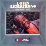 Greatest Hits - Louis Armstrong - 8.20