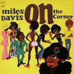 On the Corner - Miles Davis - 40.98