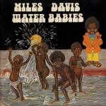Water Babies - Miles Davis - 49.18