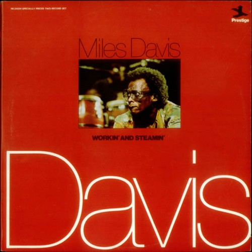 Workin  and Steamin - Miles Davis - 30.33