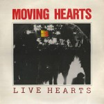 Live Hearts - Moving Hearts - 24.59