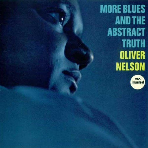 More Blues and the Abstract truth - Oliver Nelson - 28.69