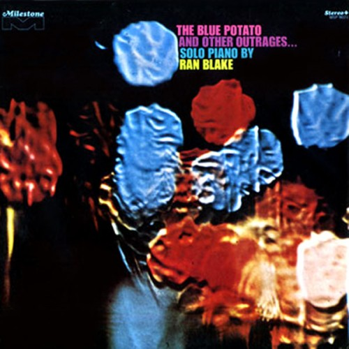 The blue potato and other outrages - Ran Blake - 22.95