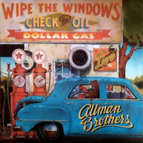Wipe the Windows check the Oil - Allman Brothers Band - 40.98