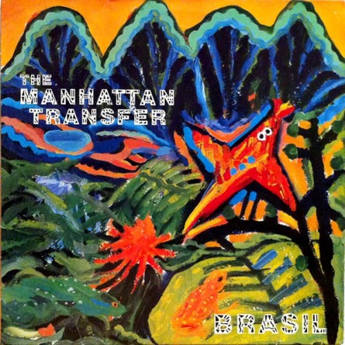 Brasil - The Manhattan Transfer - 16.39
