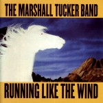 Running like the Wind - The Marshall Tucker Band - 12.30