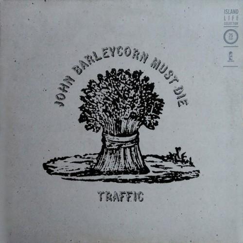 John Barleycorn Must Die - Traffic - 20.49