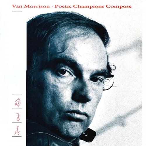 Poetic champions compose - Van Morrison - 20.49