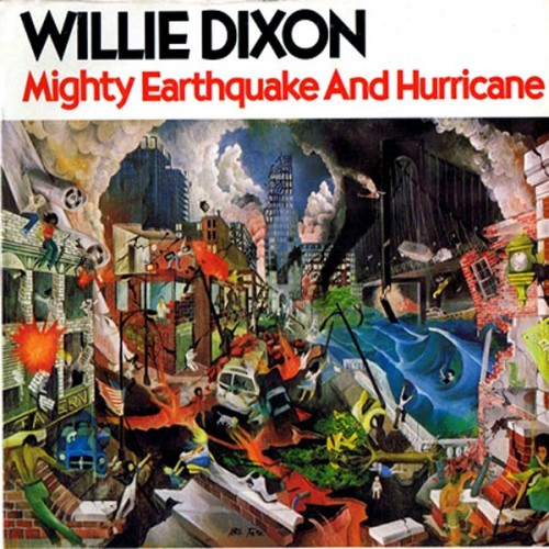 Mighty Earthquake and Hurricane - Willie Dixon - 20.49